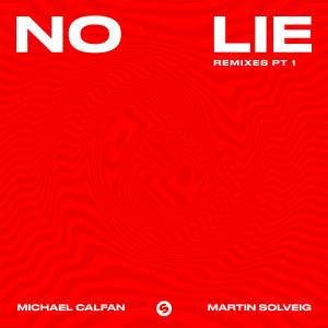 Martin Solveig的專輯No Lie (Remixes, Pt. 1)
