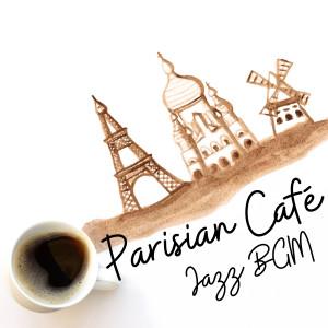 Album Parisian Café - Jazz BGM from Café Lounge