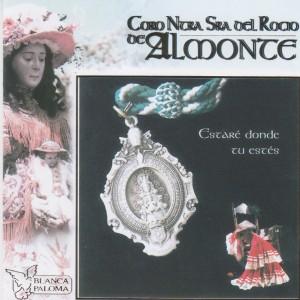 Album Estaré Donde Tu Estés from Coro Ntra. Sra. del Rocio de Almonte
