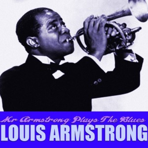 Louis Armstrong的專輯Mr Armstrong Plays The Blues