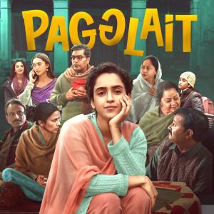Pagglait (Original Motion Picture Soundtrack) dari Arijit Singh
