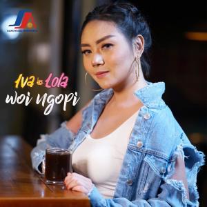 Woi Ngopi dari Iva Lola