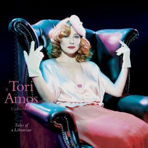 A Tori Amos Collection: Tales Of A Librarian 2009 Tori Amos