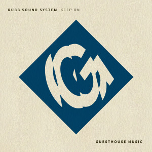 Album Keep On from Rubb Sound System