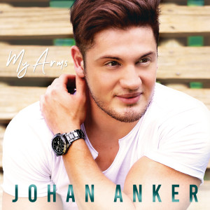 Album My Arms from Johan Anker