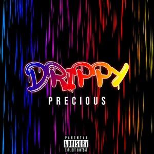 Album Drippy (Explicit) from Precious