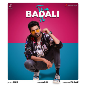 Album Tum Badli Ho from Abir