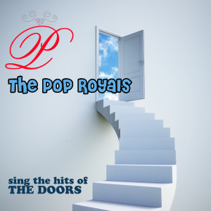 Album The Pop Royals Sing The Hits of The Doors from The Pop Royals