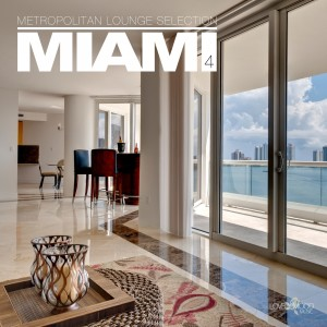 Album Metropolitan Lounge Selection: Miami, Vol. 4 from Various Artists