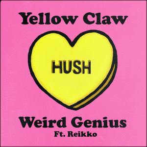 Hush dari Yellow Claw