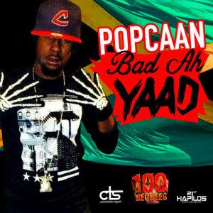 Listen to Bad Ah Yard song with lyrics from Popcaan