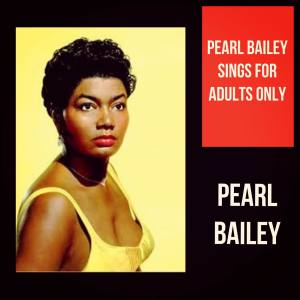 Album Pearl Bailey Sings for Adults Only from Pearl Bailey