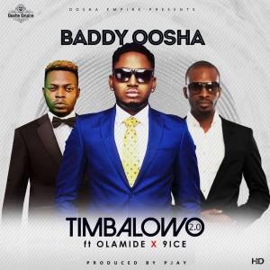 Timbalowo 2.0 (feat. Olamide & 9ice)