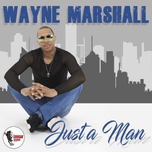 Album Just a Man (Club Mix) from Wayne Marshall