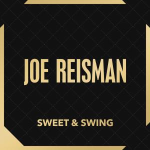 Album Sweet & Swing from Joe Reisman