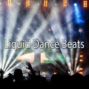 Ibiza Fitness Music Workout的專輯Liquid Dance Beats