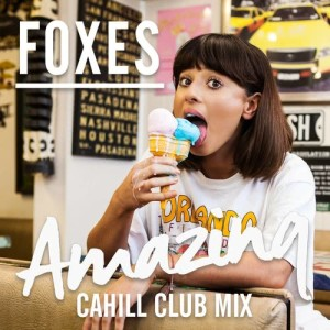 Album Amazing (Cahill Club Mix) from Foxes