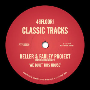 Album We Built This House (feat. Cevin Fisher) from Heller & Farley Project