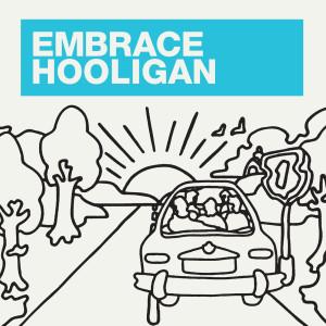 Hooligan 2008 Embrace