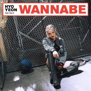 Wannabe (Feat. San E) dari Hyoyeon