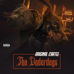 Album Tha Underdogs from Original Cartel