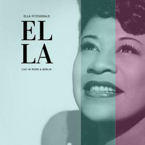 Ella Fitzgerald的專輯Ella - Live In Rome & Berlin