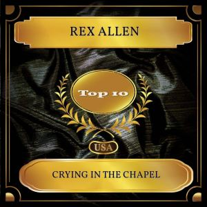 Album Crying In The Chapel from Rex Allen