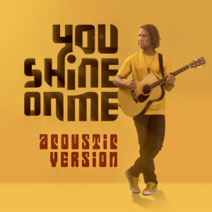 Album You Shine on Me (Acoustic Version) from Thomas Oliver