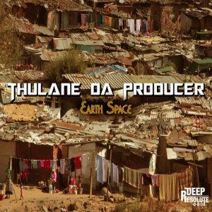 Album Earth Space from Thulane Da Producer