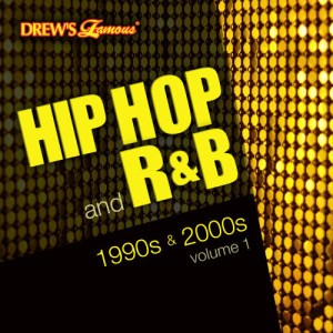 The Hit Crew的專輯Hip Hop and R&B of the 1990s and 2000s, Vol. 1 (Explicit)