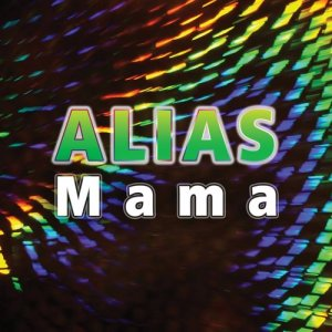Alias的專輯Mama