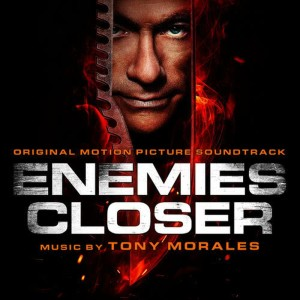 Album Enemies Closer (Original Motion Picture Soundtrack) from Tony Morales