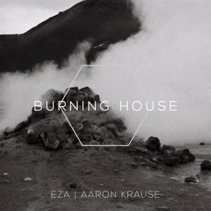 Album Burning House from EZA