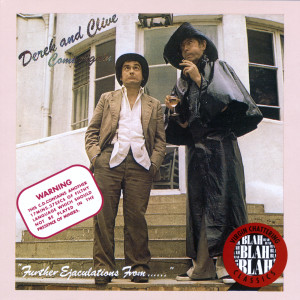 Come Again 1977 Derek & Clive