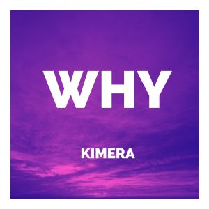 Album Why from Kimera