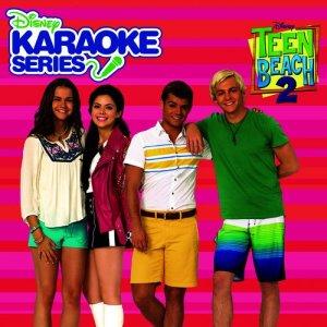 Album Disney Karaoke Series: Teen Beach 2 from Teen Beach 2 Karaoke