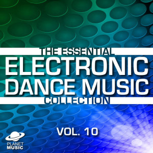 The Hit Co.的專輯The Essential Electronic Dance Music Collection, Vol. 10