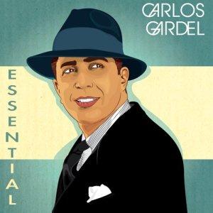 Carlos Gardel的專輯Gardel Essential