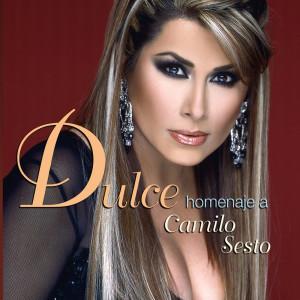 Dulce Homenaje A Camilo Sesto 2006 Dulce