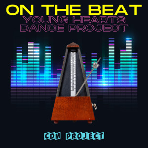 On the Beat - Young Hearts Dance Project