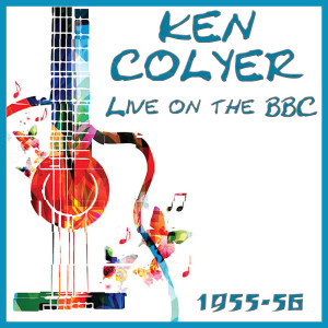 Album Live on the BBC 1955-56 from Ken Colyer