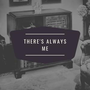 Elvis Presley的專輯There's Always Me