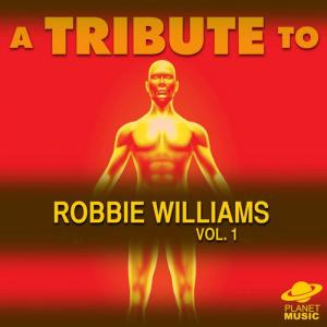 The Hit Co.的專輯A Tribute to Robbie Williams, Vol. 1