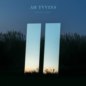 Listen to Hell of a Party song with lyrics from All Tvvins