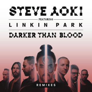 Listen to Darker Than Blood (Panic City Remix) song with lyrics from Steve Aoki