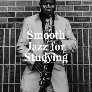 Album Smooth Jazz for Studying from Smooth Jazz