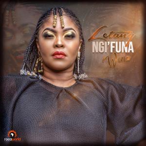 Listen to Ngifuna Wena song with lyrics from Letang