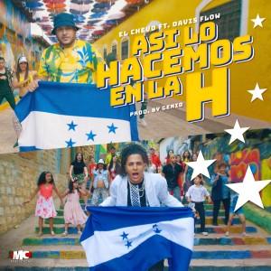 Album Asi Lo Hacemos en la H (feat. Davis Flow) from El Chevo