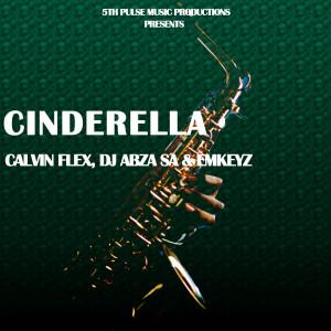 Album Cinderella (Original Mix) from Dj Abza SA