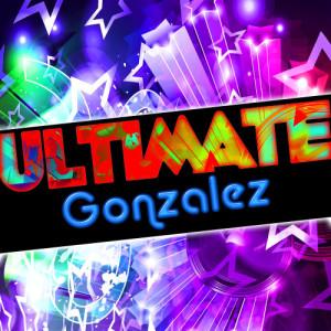Album Ultimate Gonzalez from Gonzalez